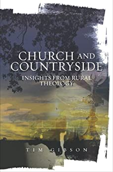 Church and Countryside by [Tim Gibson]