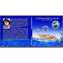 LE BAIN DES KINOUS: Auteur LAURA MENARGUES (French Edition)