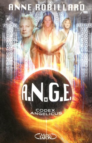 A.N.G.E tome 5: Codex Angelicus (5)