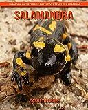 Salamandra: Immagini incredibili e fatti divertenti per i bambini