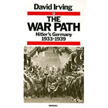 The War Path: Hitler's Germany 1933-1939: Hitler's Germany, 1933-39 (Papermac)