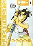 Gunsmith Cats: Burst Volume 1: Burst v. 1