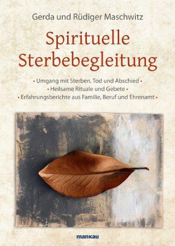 Sterbebegleitung - Sterben und Tod (German Edition)