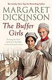 The Buffer Girls by Margaret Dickinson