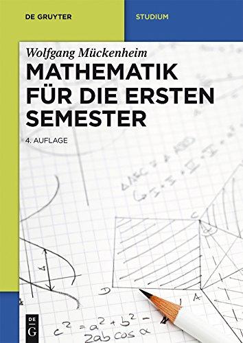 Mathematik für die ersten Semester (De Gruyter Studium)