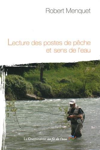 Lecture des postes de pêche et sens de l'eau