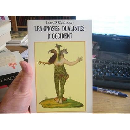Les Gnoses dualistes d'Occident : Histoire et mythes