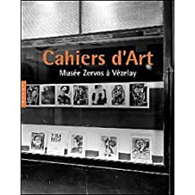 Cahiers D'Art. Musee Zervos a Vezelay