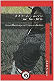 A Arte da Guerra no Jiu-Jítsu : Uma Abordagem Empreendedora  (Portuguese Edition)