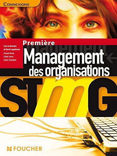 Connexions Management des organisations 1re Bac STMG par David Lagedamon