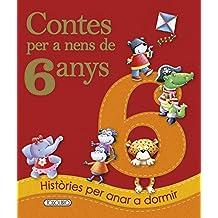 Contes per a nens 6 any (Contes Per A Nens De 6 Anys)