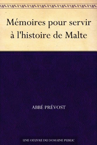 Couverture du livre Mémoires pour servir à l'histoire de Malte