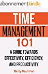Time Management 101: A Guide towards...