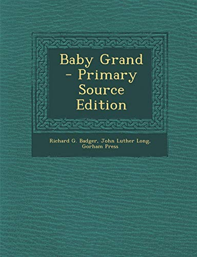 Baby Grand - Primary Source Edition - Gorham Grande