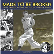 Made to Be Broken: The 50 Greatest Records and Streaks in Sports by Allen St. John (2006-09-01)