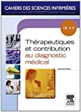 Thérapeutiques et contribution au diagnostic médical: Unité d'enseignement 4.4 (French Edition)