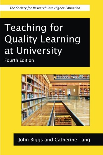 Teaching For Quality Learning At University (Society for Research into Higher Education)