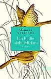 Ich heiße nicht Miriam: Roman bei Amazon kaufen