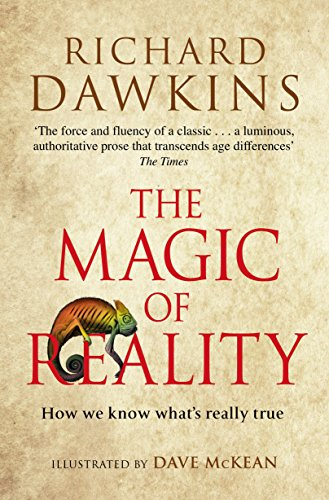 The Magic Of Reality. How We Know What's Really True
