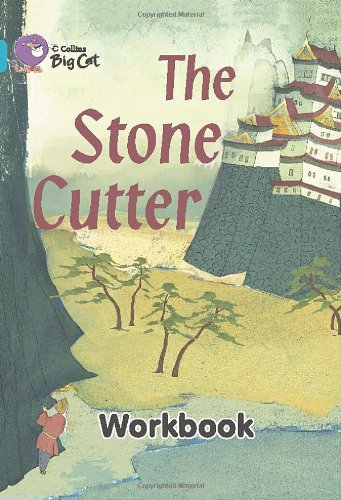 The Stone Cutter Workbook (Collins Big Cat)