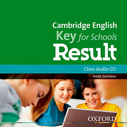 Cambridge English: Key for Schools Result: KET Result For Schools Class CD