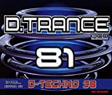D.Trance 81 (Incl.d.Techno 38)