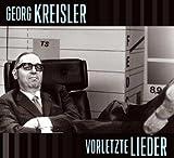 Songtexte von Georg Kreisler - Vorletzte Lieder