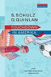 Touchdown in Amerika: Eine deutsch-englische Geschichte