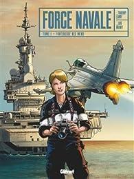 Force Navale, tome 1 par Thierry Lamy