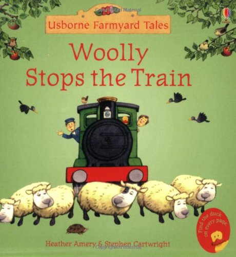 Woolly Stops The Train... (Farmyard Tales Minibook Series)