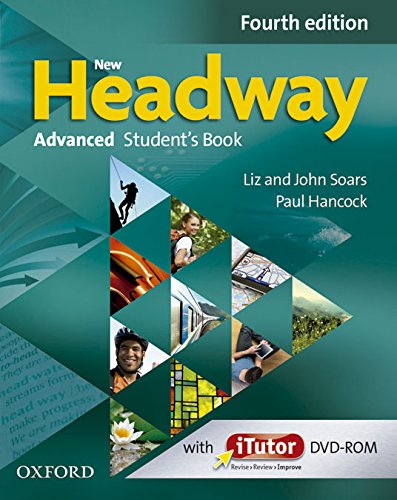 New headway. Advanced. Student's book-Workbook.. Con espansione online. Per le Scuole superiori (New Headway Fourth Edition)