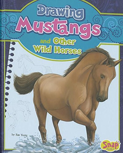 Drawing Mustangs and Other Wild Horses (Snap: Drawing Horses) Tier-design Snap