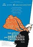 Las Películas de mi Vida, por Bertrand Tavernier [Blu-ray]