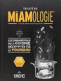 Traité de miamologie : L'étude des disciplines nécessaires aux gourmands