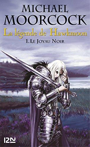 La légende de Hawkmoon - tome 1 (FANTASY) par Michael MOORCOCK