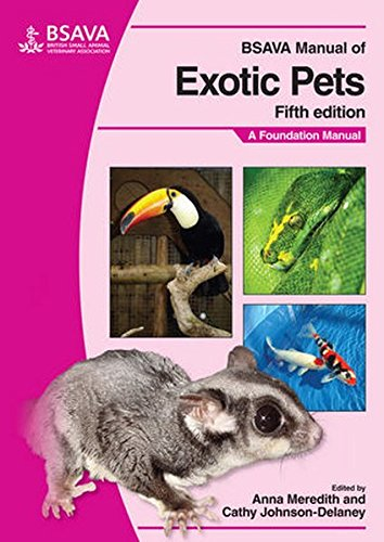 BSAVA Manual of Exotic Pets (BSAVA British Small Animal Veterinary Association)