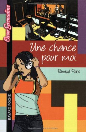 Une chance pour moi par Renaud Paris