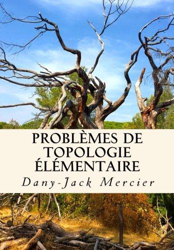 Problèmes de topologie élémentaire