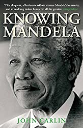 Knowing Mandela (English Edition)