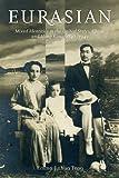 Eurasian (Philip E. Lilenthal Books in Asian Studies) - Teng