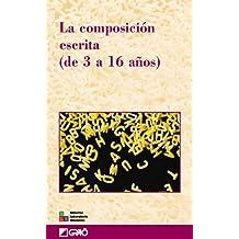 La composición escrita (de 3 a 16 años): 028 (Editorial Popular)