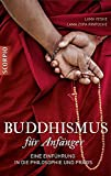 Buddhismus für Anfänger: Eine Einführung in die...