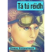 Tá tú réidh (Irish Edition)