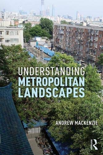 Understanding Metropolitan Landscapes (English Edition)