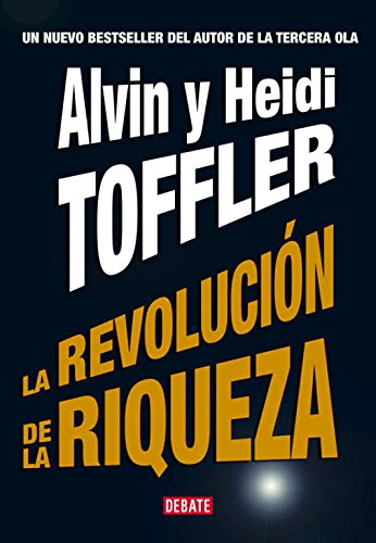 La revolucion de riqueza / Revolutionary Wealth (Spanish Edition)
