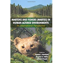 Martens and Fishers Martes in Human-altered Environments: An International Perspective
