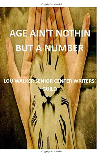 Age Ain't Nothin But A Number -