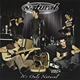 Songtexte von Natural - It's Only Natural