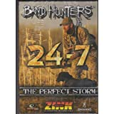 Band Hunters 3 the Perfect Storm Hunting Mallards, Wood Duck, Pintails
