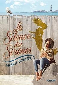 Le silence des sirènes par Sarah Ockler
